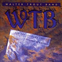 Prisoner of a Dream by WALTER BAND TROUT (2003-03-18)