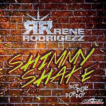 Shimmy Shake 2K17