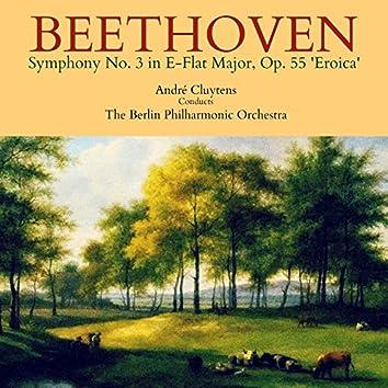 Beethoven: Symphony No. 3 in E-Flat Major, Op. 55 'Eroica'
