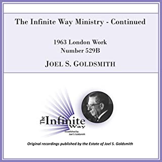 The Infinite Way Ministry - Continued (1963 London Work, Number 529b) [Live]