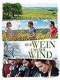 Der Wein und der Wind [dt./OV]