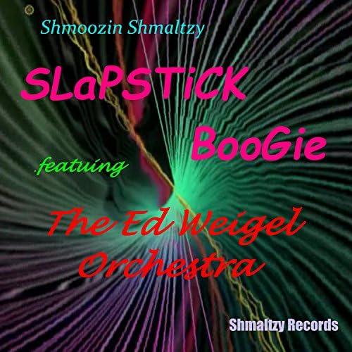 Shmoozin Shmaltzy feat. The Ed Weigel Orchestra