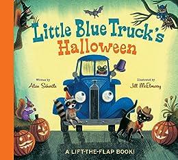 Little Blue Truck's Halloween by [Alice Schertle, Jill McElmurry]