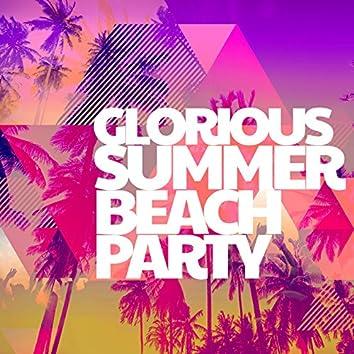 Glorious Summer Beach Party