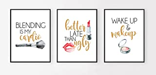 Silly Goose Gifts Better Late Than Ugly Make Up Room Wall Art Prints (Set of Three) 8x10in