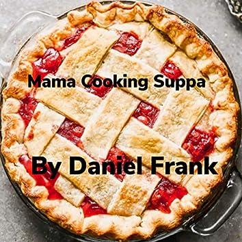 Mama Coking Suppa