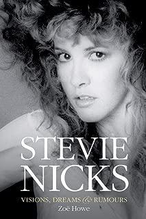 Stevie Nicks - Visions, Dreams & Rumours