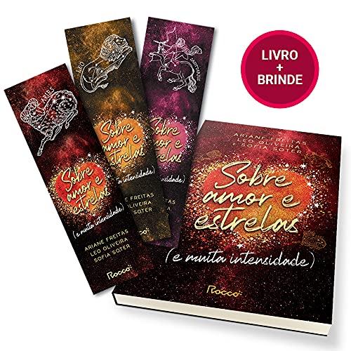 Sobre amor e estrelas (e muita intensidade) - com brindes (3 marcadores)
