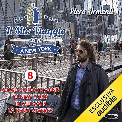 Quali sono le zone di New York in cui vale la pena vivere? copertina