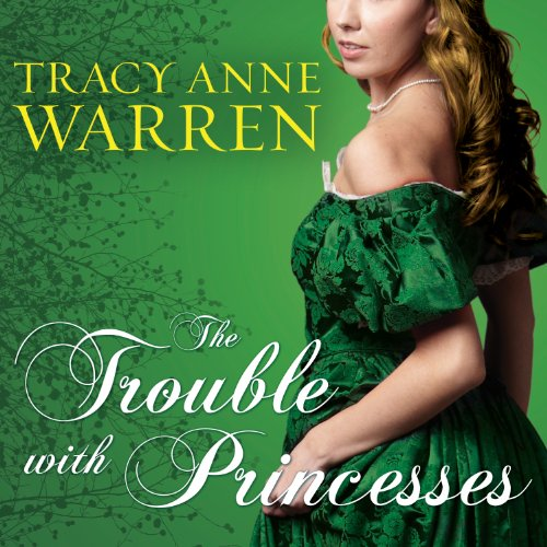 The Trouble with Princesses cover art