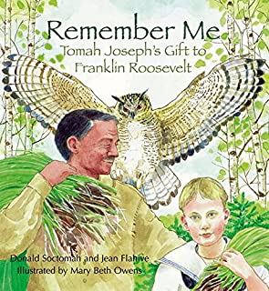 Remember Me: Tomah Joseph's Gift to Franklin Roosevelt