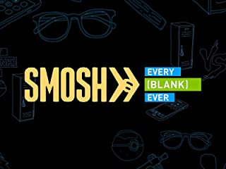 Smosh: Every Blank Ever