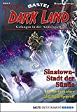 Logan Dee: Dark Land - Folge 04: Sinatown - Stadt der Sünde