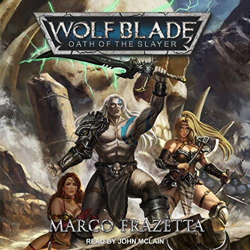 Wolf Blade: Oath of the Slayer audiobook cover art