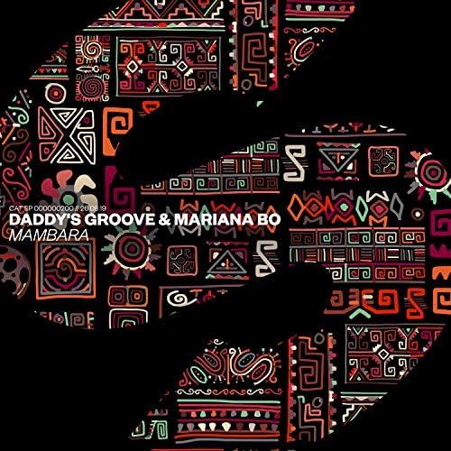 Daddy's Groove & Mariana BO
