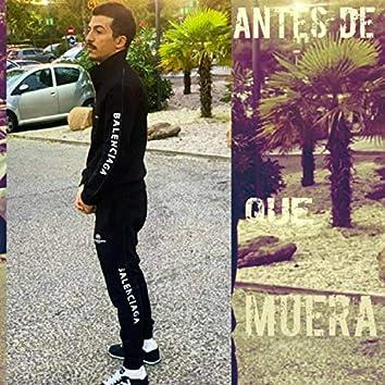 Antes de Que Muera (feat. Oto24k)