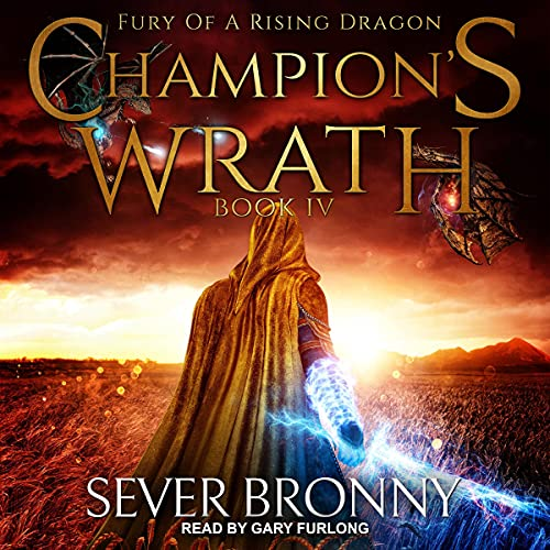 Champion's Wrath Audiobook By Sever Bronny cover art