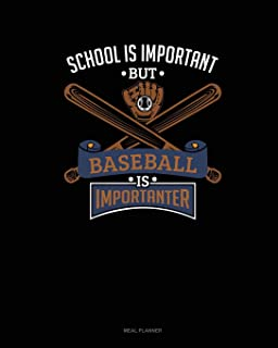 School Is Important But Baseball Is Importanter: Meal Planner