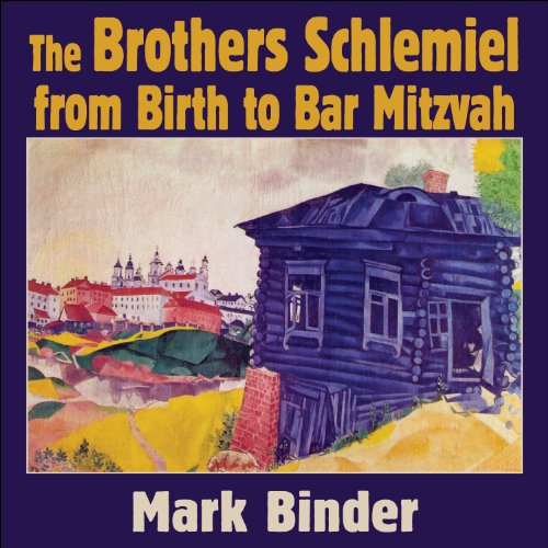 The Brothers Schlemiel audiobook cover art