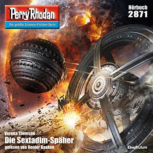 Die Sextadim-Späher     Perry Rhodan 2871              De :                                                                                                                                 Verena Themsen                               Lu par :                                                                                                                                 Renier Baaken                      Durée : 3 h et 38 min     Pas de notations     Global 0,0