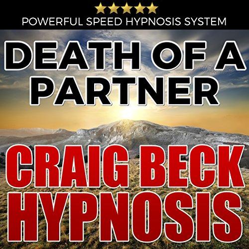 Death of a Partner: Craig Beck Hypnosis cover art