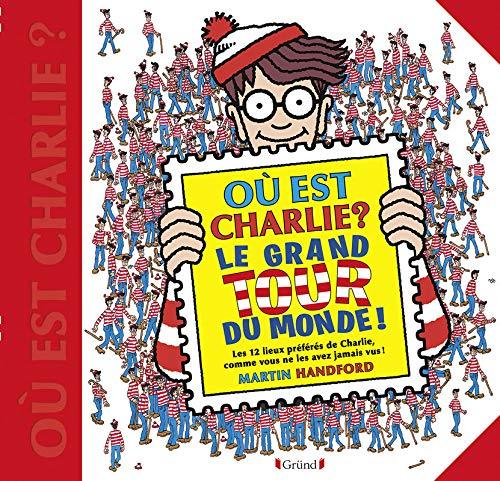 Où est Charlie ? Le grand tour du monde