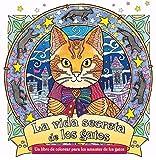 La vida secreta de los gatos (Libros formato especial)