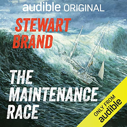 The Maintenance Race Audiobook By Stewart Brand cover art