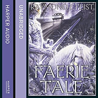 Faerie Tale                   By:                                                                                                                                 Raymond E. Feist                               Narrated by:                                                                                                                                 Tim Flavin                      Length: 15 hrs and 48 mins     42 ratings     Overall 4.1