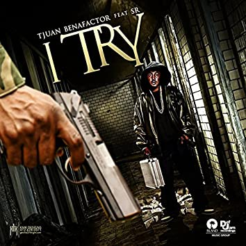 I TRY (feat. S.R.)