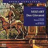 Opera Explained: Mozart - Don Giovanni (Smillie)