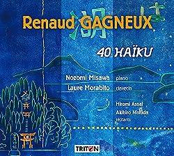 Gagneux, Renaud : 40 Haïku