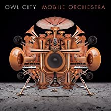 Mobile Orchestra by Owl City (2015-07-29)