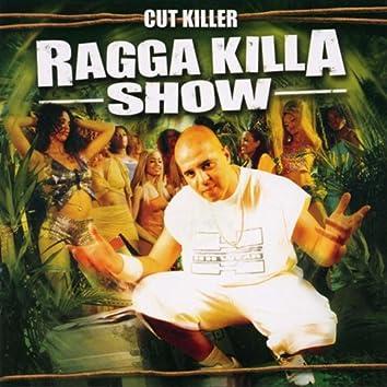 Ragga Killa Show