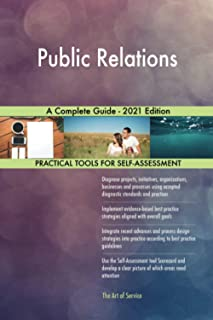 Public Relations A Complete Guide - 2021 Edition