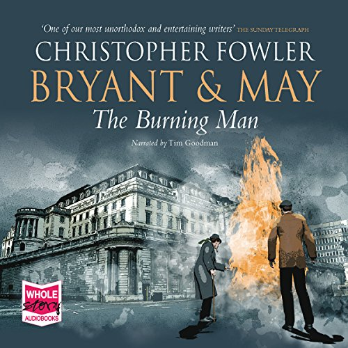 Bryant & May - The Burning Man audiobook cover art