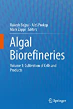 Algal Biorefineries: Volume 1: Cultivation of Cells and Products (English Edition)