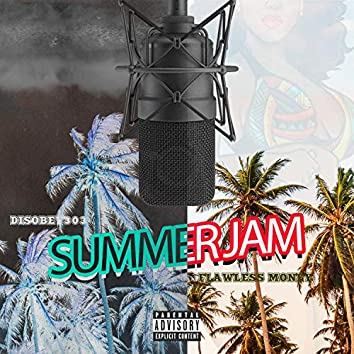Summer Jam (feat. Disobey303)