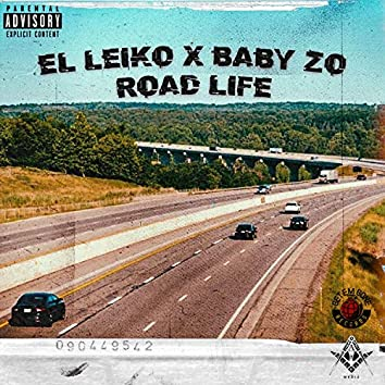 Road Life (feat. Baby Zo)