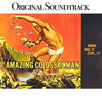 """Orchestral Suite 8 (From """"The Amazing Colossal Man"""")"""
