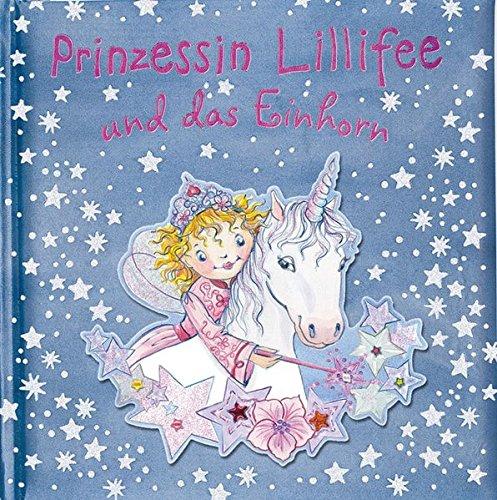 Prinzessin Lillifee und das Einhorn (Bilder- und Vorlesebücher)