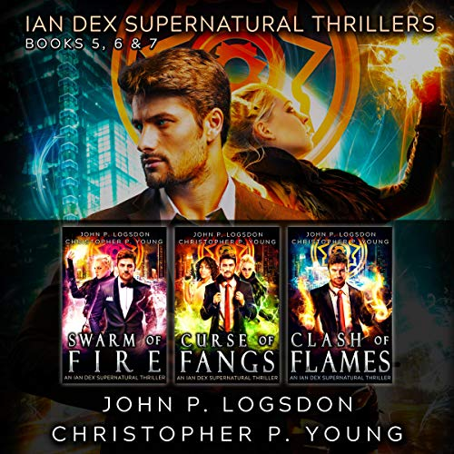 The Ian Dex Supernatural Thriller Series: Books 5-7 audiobook cover art