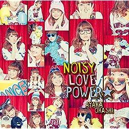 Amazon Music Unlimited 大橋彩香 Noisy Love Power