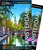 NATIONAL GEOGRAPHIC Reisehandbuch Amsterdam: Der ultimative Reiseführer mit über 500 Adressen und praktischer Faltkarte zum Herausnehmen für alle Traveler.