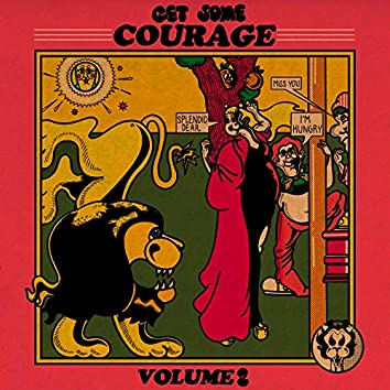 Get Some Courage, Vol. 2