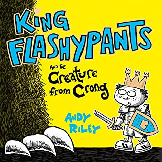 King Flashypants and the Creature From Crong, Book 2 cover art