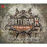 GUILTY GEAR Xrd -REVELATOR- ORIGINAL SOUND TRACK (1)