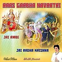 Raas Garbha Navratri Jai Ambe Jai Radha Krishna Shubh Naurat