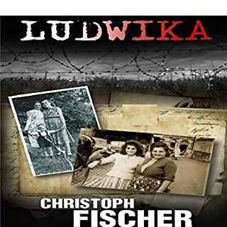 Ludwika: A Polish Woman's Struggle to Survive in Nazi Germany cover art