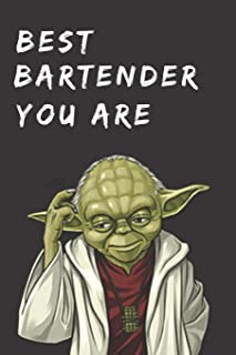 Funny Gift Notebook for Bar Employee: Best Bartender You Are; Blank College Ruled Journal: Notepad for Mixologist or Waitstaff: Writing for School, ... Note Writing, Lists & More: 6 x 9, 100 pgs.